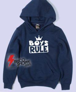 Boy Rule Hoodie - Funny Hoodie On Sale