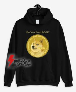 Doge-Coin---Do-You-Even-Doge-Hoodie