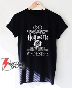 I-never-received-letter-Hogwarts-Winchesters-T-shirt---Shirt-On-Sale