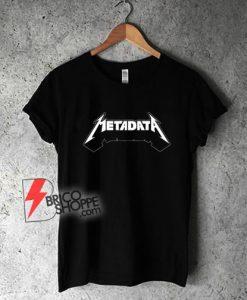Metadata-T-Shirt