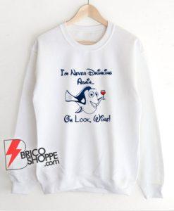 Oh Look Wine Sweatshirt - Funny Sweatshirt