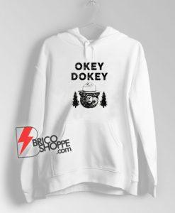 Smokey the Bear Hoodie - OKEY DOKEY Hoodie