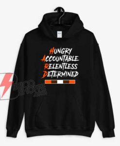 Hungry-Accountable-Relentless-Determined-Hoodie