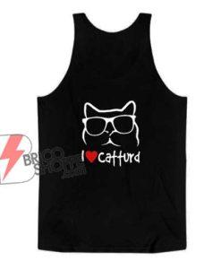 I-Love-Catturd-Tank-Top