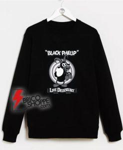 Live-Deliciously-Black-Phillip-Goat-Sweatshirt