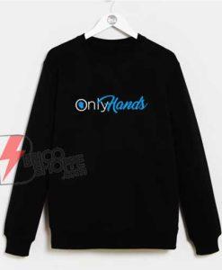 Only-Hands-Sweatshirt
