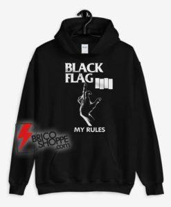 Black flag my rules Hoodie