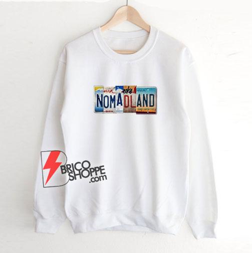 Nomadland Movie Poster Sweatshirt