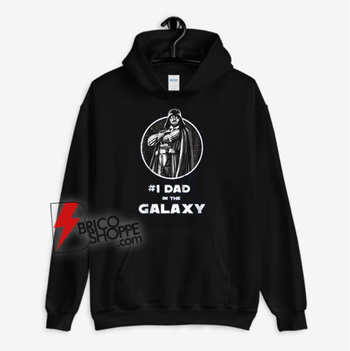 #1 Dad In The Galaxy Unisex adult Hoodie