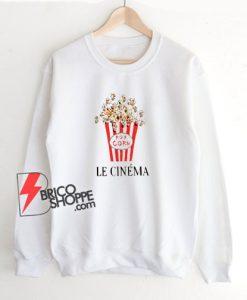le cinema popcorn Sweatshirt