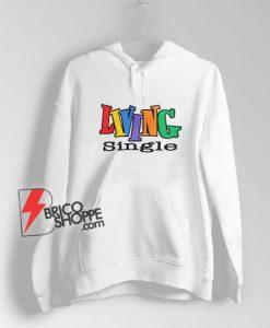 Living-Single-Hoodie