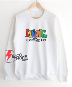 Living-Single-Sweatshirt