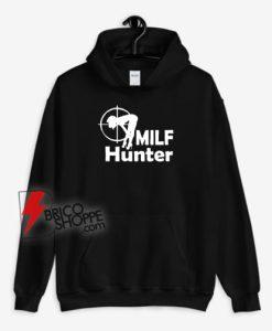 Milf Hunter Hoodie