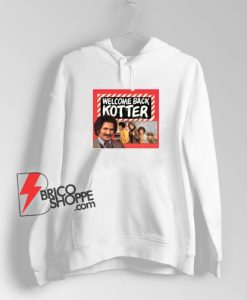 Welcome Back Kotter TV Poster Hoodie
