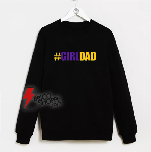 girldad-girl-dad-father-of-daughters-sweatshirt-1