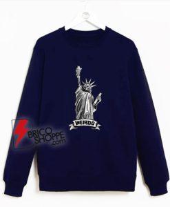 Weirdo Statue Of Liberty Sweatshirt