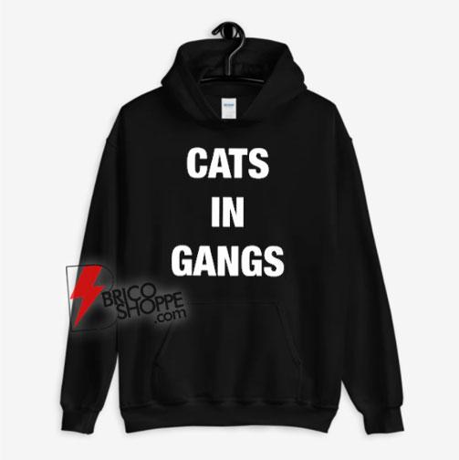 Cats-In-Gangs-Hoodie---Funny-Hoodie