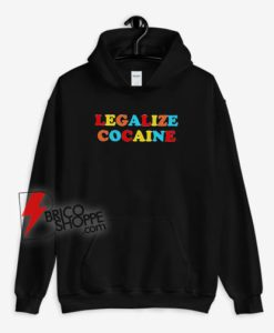 Legalize Cocaine Colorful Hoodie