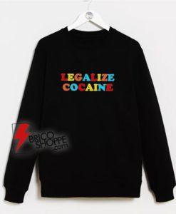 Legalize-Cocaine-Colorful-Sweatshirt