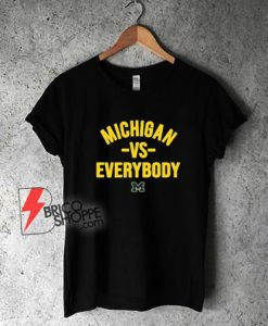 University-Of-Michigan-vs-Everybody-T-Shirt